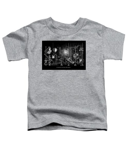 A Simple Coffee Machine Toddler T-Shirt