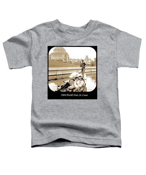 1904 Worlds Fair, Sighteeing Boat, Oarsman And Couple Toddler T-Shirt