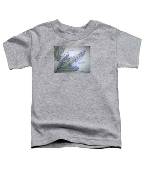 A Gift Of Lavender Toddler T-Shirt