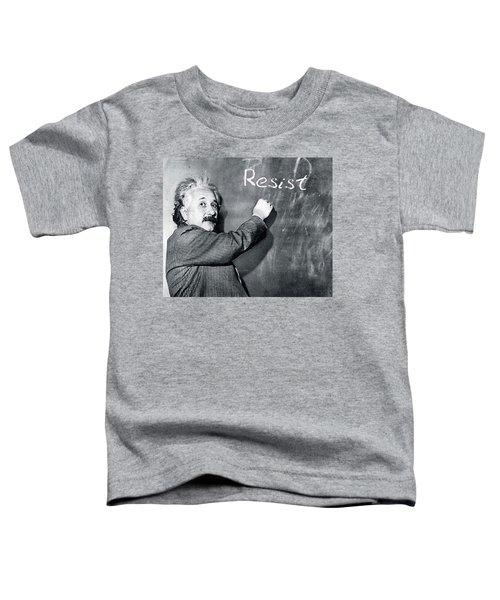 Albert Einstein Resistance Toddler T-Shirt