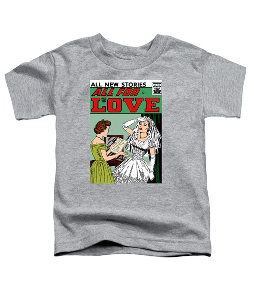 Toddler T-Shirt featuring the digital art All For Love Distraught Bride by Joy McKenzie