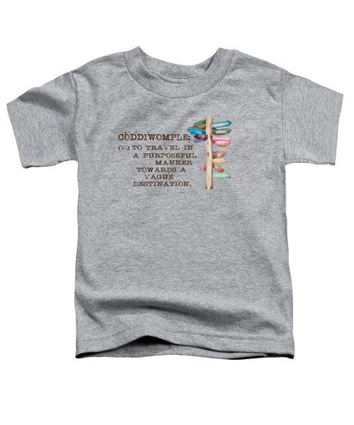 Coddiwomple Toddler T-Shirt