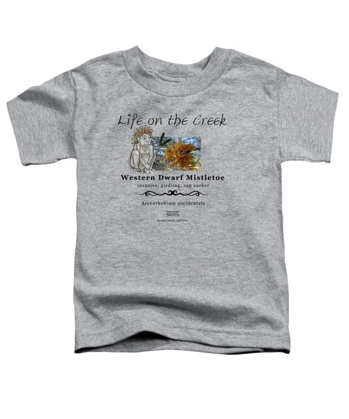 Dwarf Mistletoe Toddler T-Shirt
