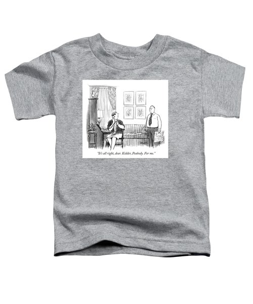 For Me Toddler T-Shirt