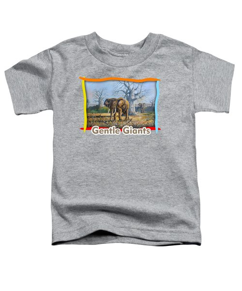 Giants Of Africa Toddler T-Shirt
