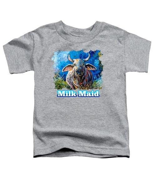 Milk Maid Toddler T-Shirt