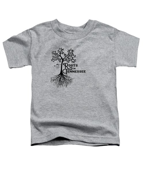 Roots In Tn Toddler T-Shirt