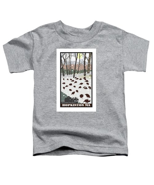 Snow Day In Hopkinton Toddler T-Shirt