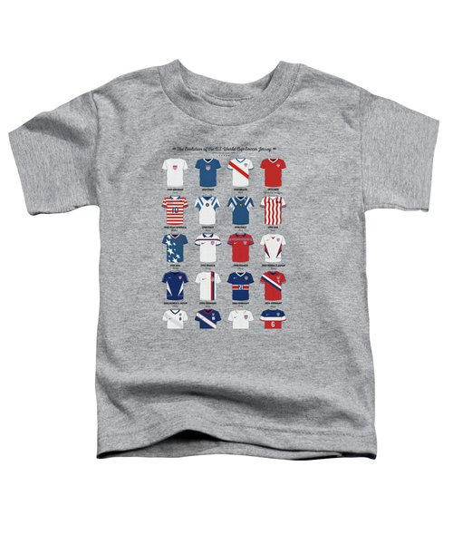 The Evolution Of The Us World Cup Soccer Jersey Toddler T-Shirt