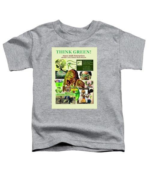 Think Green Toddler T-Shirt