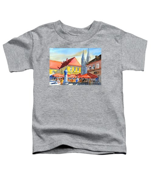 Zagreb Near Dolce Market Toddler T-Shirt