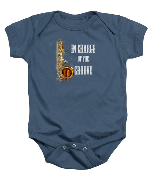 Saxophones In Charge Of The Groove 5531.02 Baby Onesie by M K  Miller