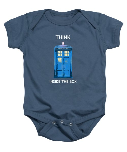 Tardis - Think Inside The Box Baby Onesie