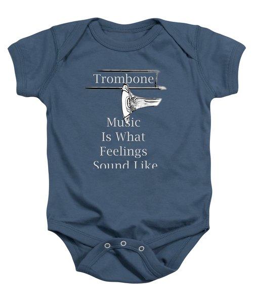 Trombone Is What Feelings Sound Like 5585.02 Baby Onesie by M K  Miller