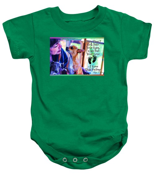 Every Time I Look Into Your Eyes Baby Onesie