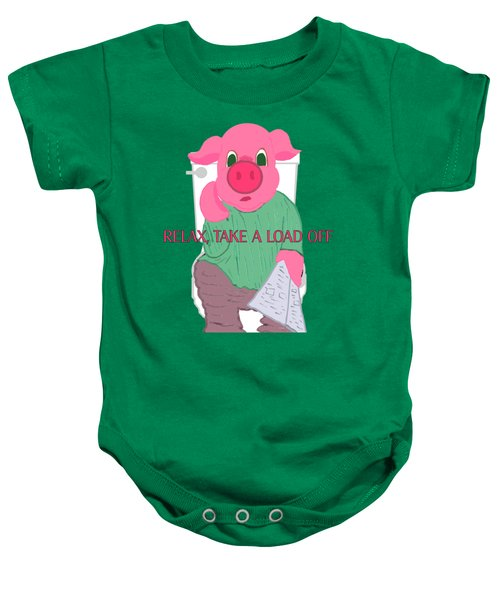 Relax Take A Load Off Baby Onesie