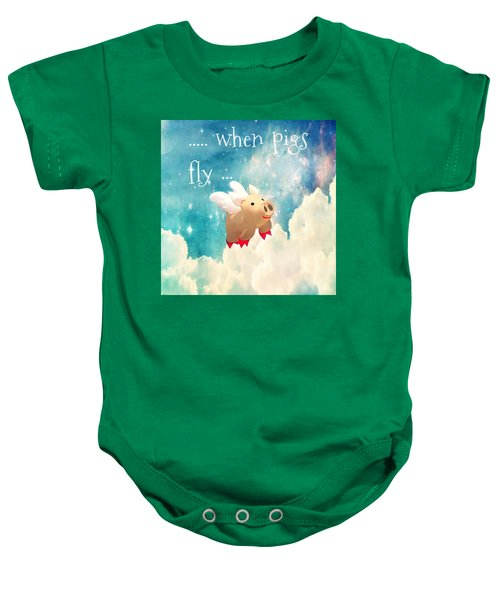 When Pigs Fly Baby Onesie