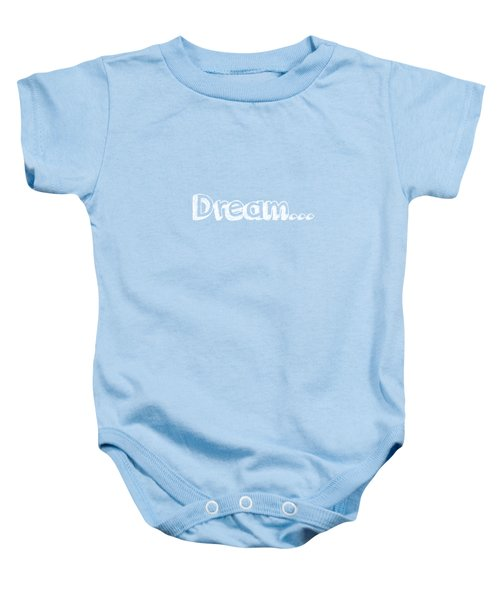 Dream Baby Onesie by Inspired Arts