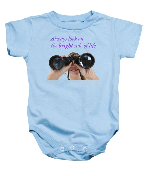 Always Look On The Bright Side Of Life Baby Onesie by Ilan Rosen