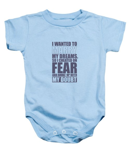 I Wanted To Marry My Dreams Gym Quotes Poster Baby Onesie