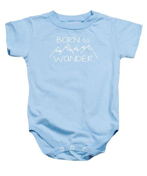 Born To Wander Baby Onesie