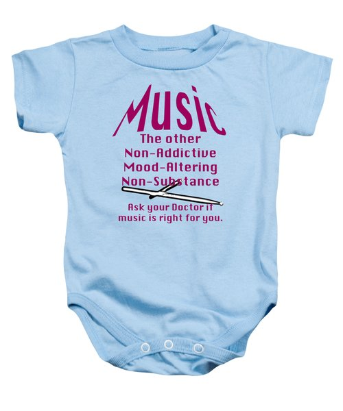 Drum Or Percussion Music Is Right For You 5493.02 Baby Onesie by M K  Miller