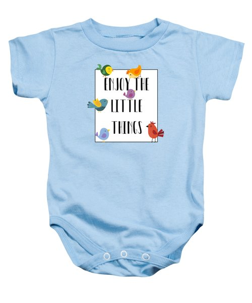 Enjoy The Little Things Baby Onesie