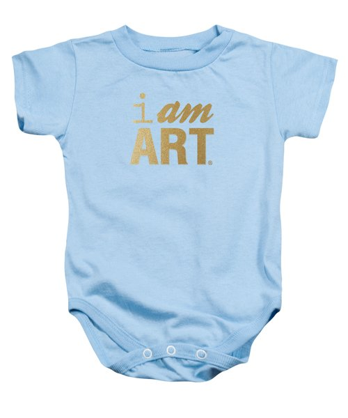 I Am Art- Gold Baby Onesie