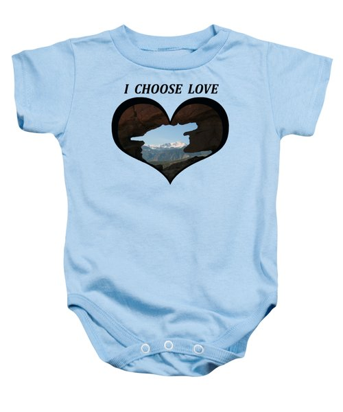 I Choose Love With Pikes Peak Viewed Through A Keyhole In A Heart Baby Onesie