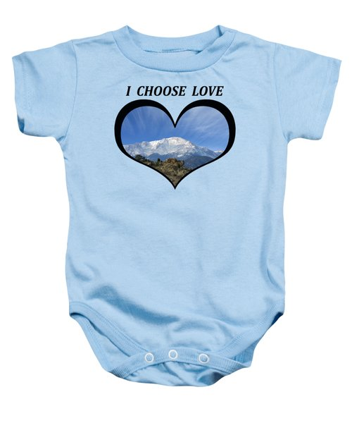 I Choose Love With Pikes Peak With A Fan Of Clouds In A Heart Baby Onesie
