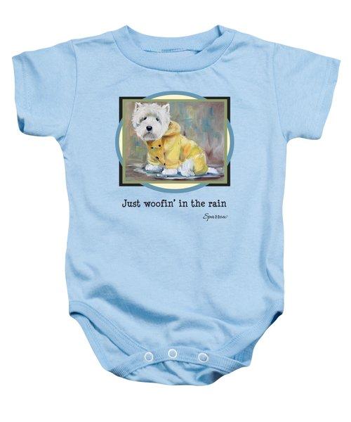 Just Woofin' In The Rain Baby Onesie