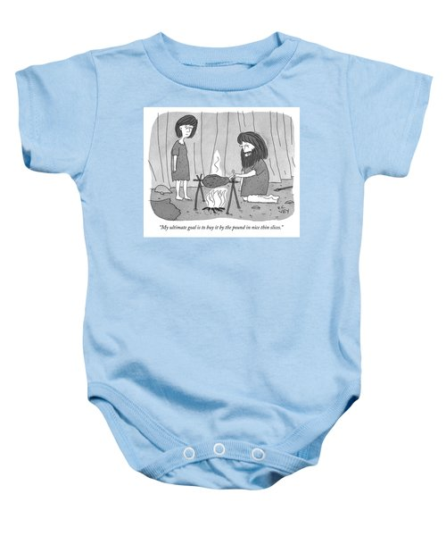 My Ultimate Goal Is To Buy It By The Pound Baby Onesie