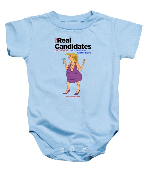 Real Candidates Of The Gop - Donald The Diva Baby Onesie