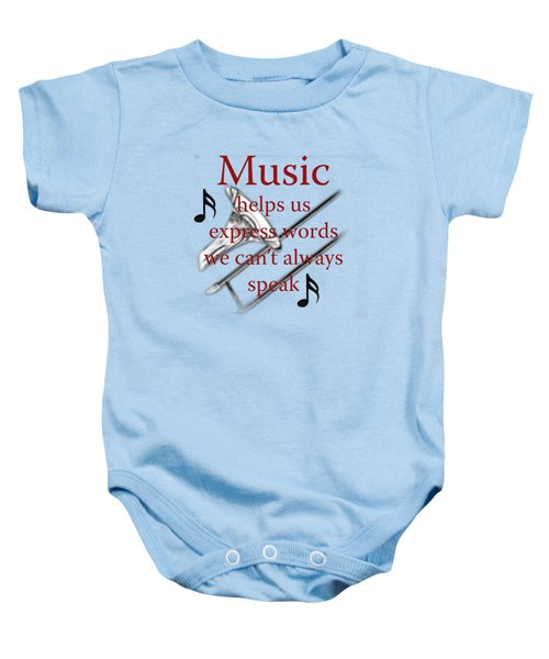 Trombone Music Expresses Words Baby Onesie by M K  Miller