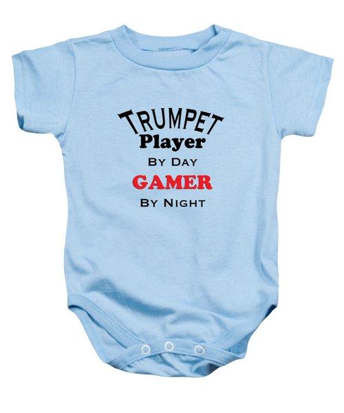 Trumpet Player By Day Gamer By Night 5628.02 Baby Onesie