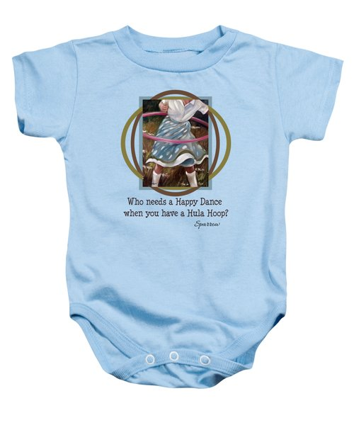Who Needs A Happy Dance When You Have A Hula Hoop Baby Onesie