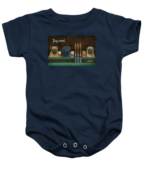 Pug Crawl... Baby Onesie by Will Bullas
