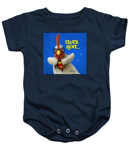 Cluck Kent... Baby Onesie
