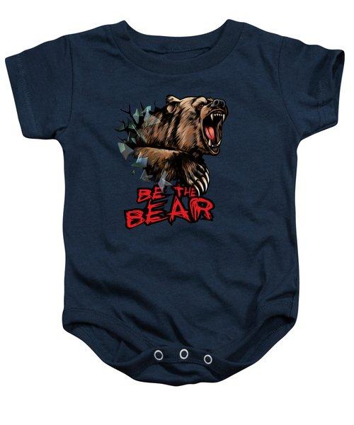 Be The Bear Baby Onesie