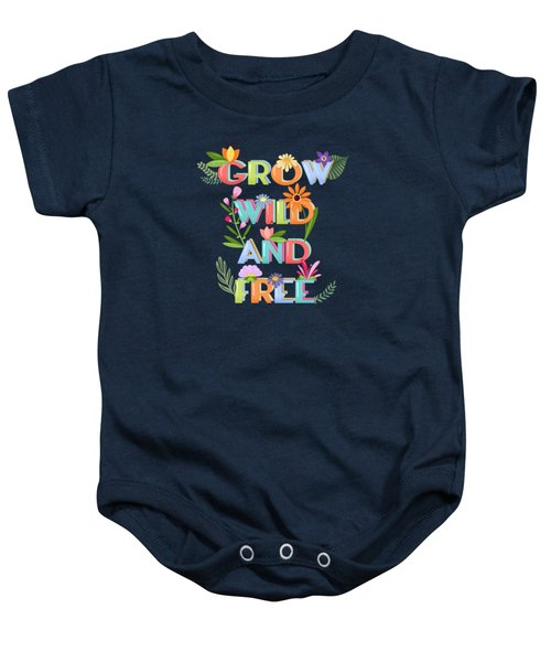 Grow Wild And Free Baby Onesie