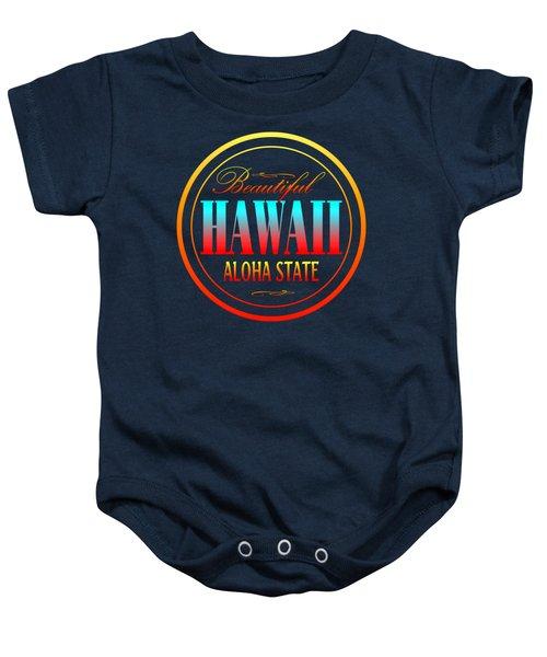Hawaii Aloha State Design Baby Onesie