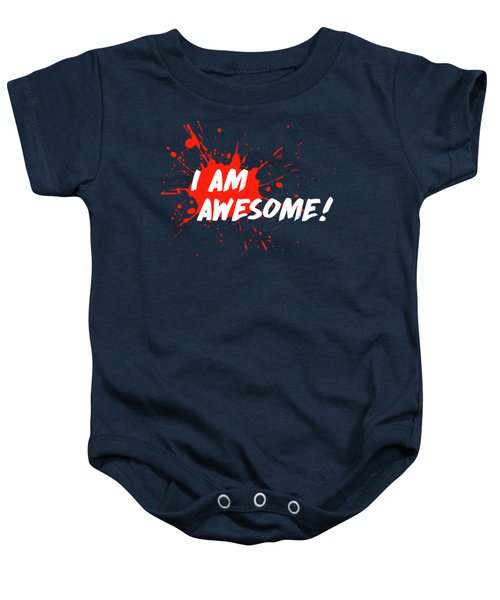 I Am Awesome Baby Onesie