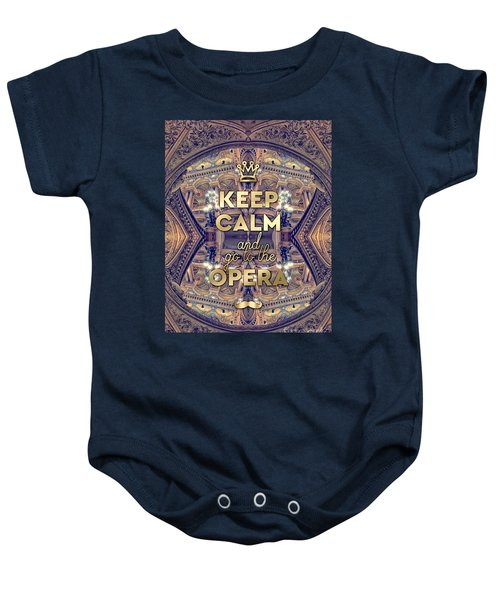 Keep Calm And Go To The Opera Garnier Paris Baby Onesie