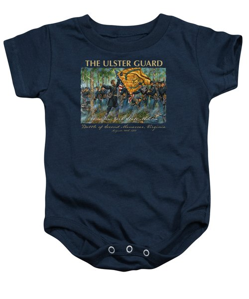 The Ulster Guard - The 20th New York Militia - 80th N.y. Infantry - Battle Of Second Manassas Baby Onesie