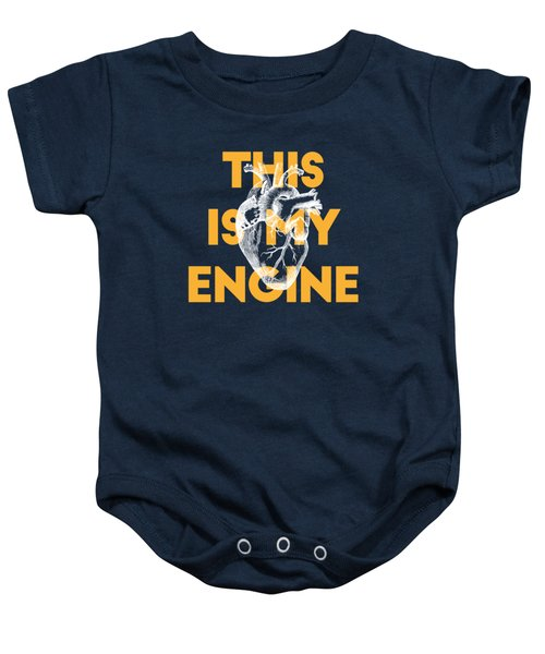This Is My Engine Baby Onesie