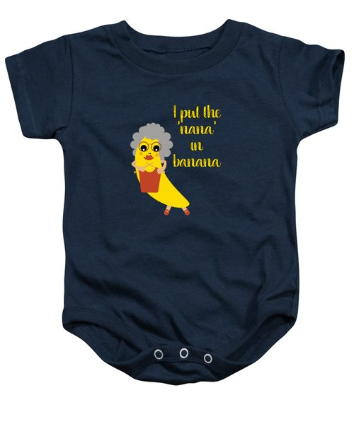 Funny Nana Banana With Text  Baby Onesie