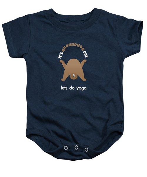 Groundhog Day - Lets Do Yoga Baby Onesie