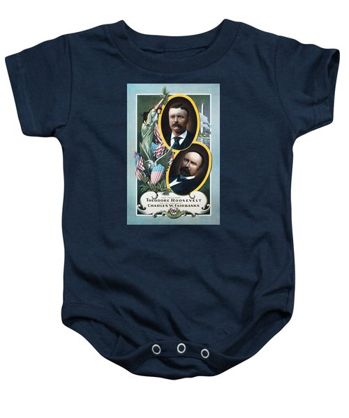 Roosevelt And Fairbanks Campaign Poster - 1904  Baby Onesie