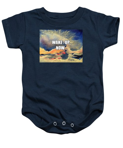 Wake. Up. Now. Baby Onesie