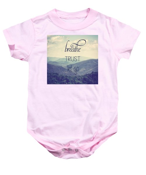 Breathe Trust Let Go Baby Onesie